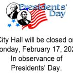 City Hall Closed February 17th for Presidents Day
